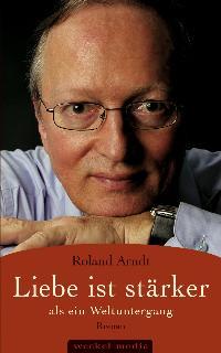 Stéphane Etrillard zum neuen Buch von Roland Arndt