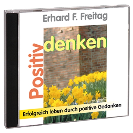Erhard F. Freitag Positiv Denken